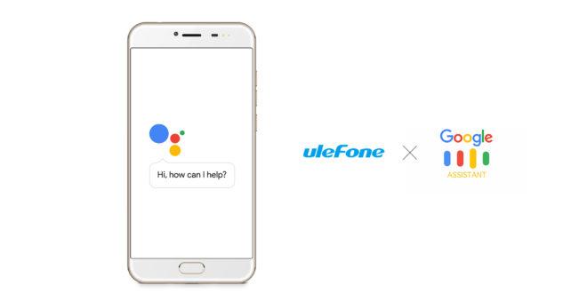 Ulefone comunica che i suoi prossimi dispositivi avranno google assistant