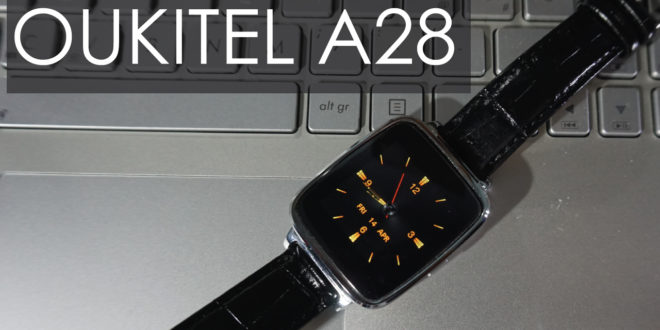 Recensione smartwatch Oukitel A28