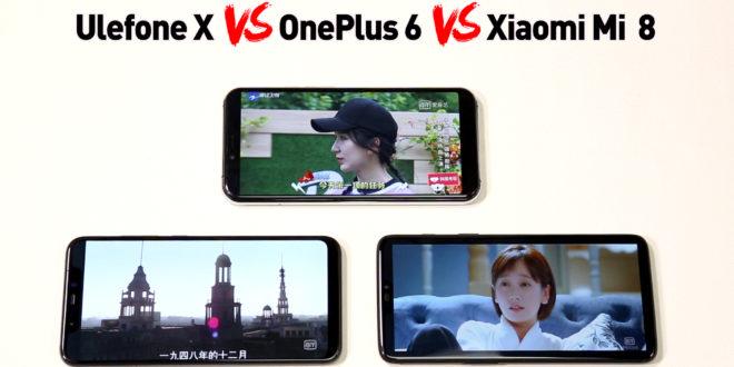 Ulefone X, Oneplus 6, Xiaomi 8