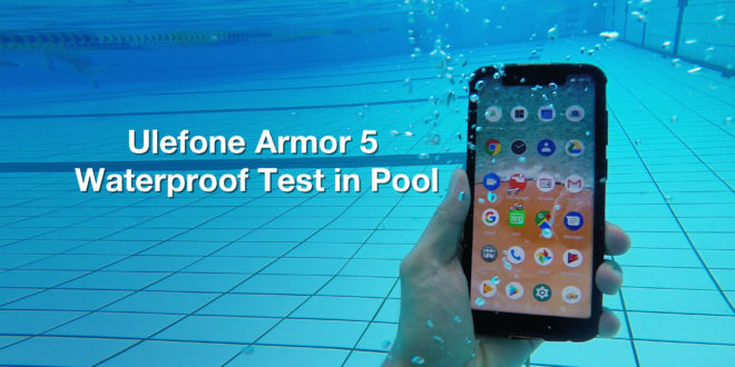 Ulefone Armor 5. Test impermeabilità in Piscina.