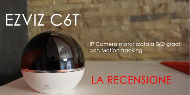 ezviz c6t camera ip, recensione