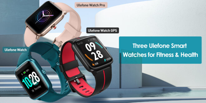 Ulefone lancia 3 smart watch con giveaway!